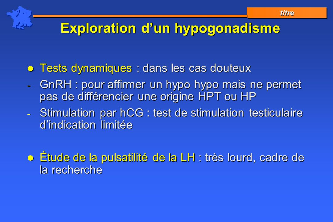 Exploration d'un hypogonadisme