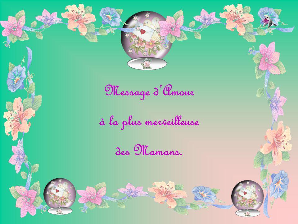 Message Damour à La Plus Merveilleuse Des Mamans