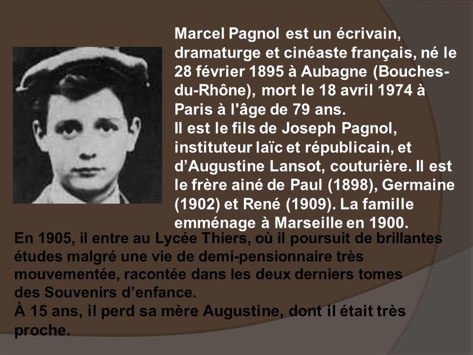 Marcel Pagnol Vie Et œuvre Ppt Télécharger