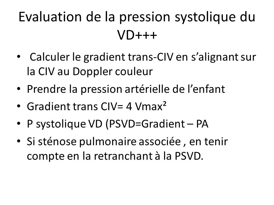 Evaluation de la pression systolique du VD+++