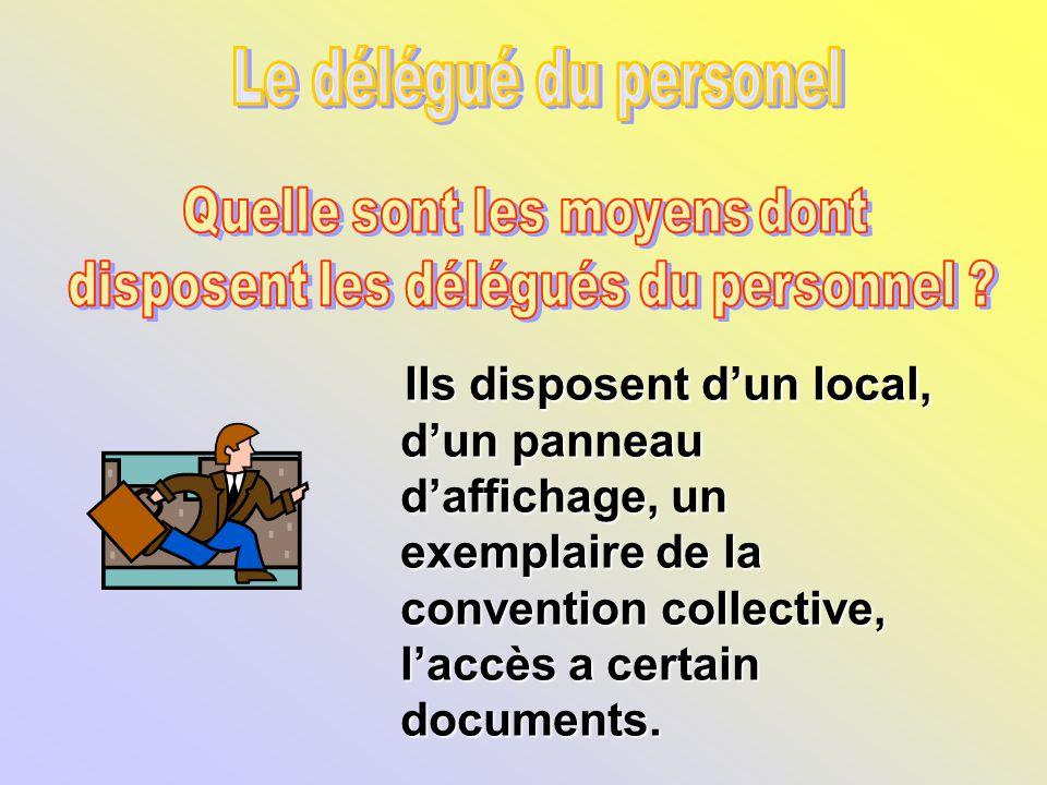 aaba21569af Le délégué du personel Quelle sont les moyens dont. disposent les délégués  du personnel