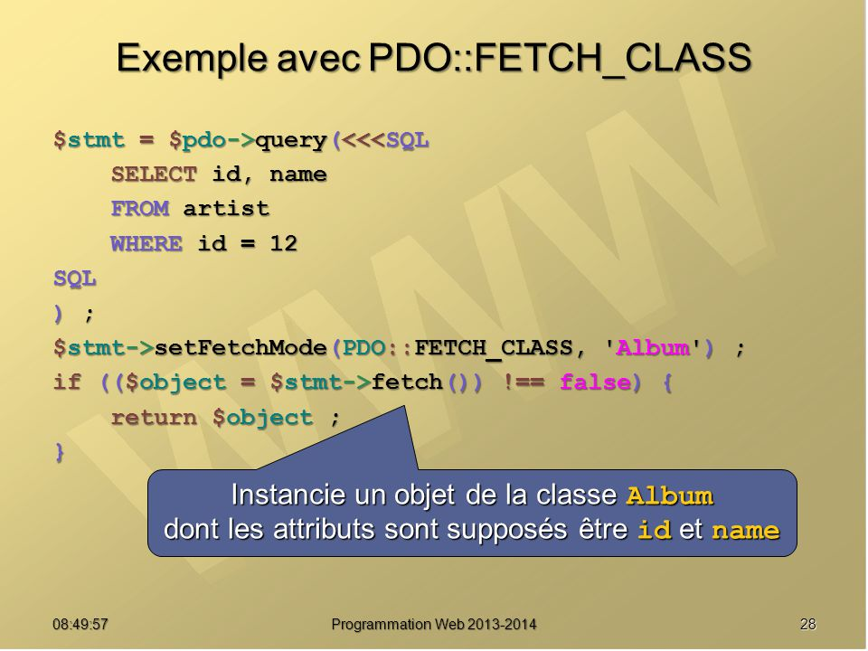 Exemple avec PDO::FETCH_CLASS