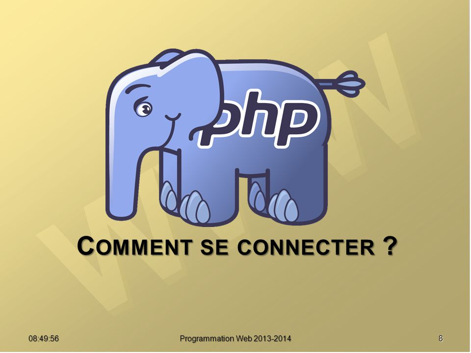 Comment se connecter 07:21:24 Programmation Web