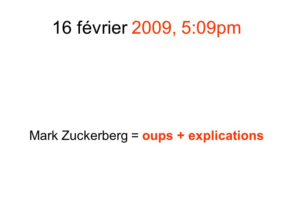 Mark Zuckerberg = oups + explications