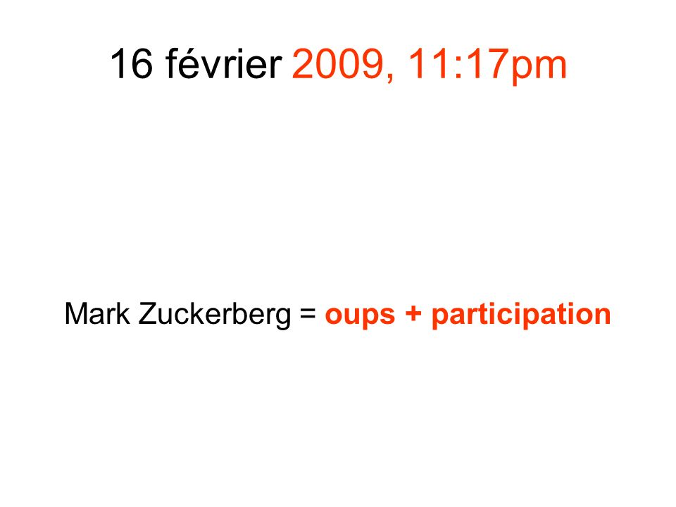 Mark Zuckerberg = oups + participation