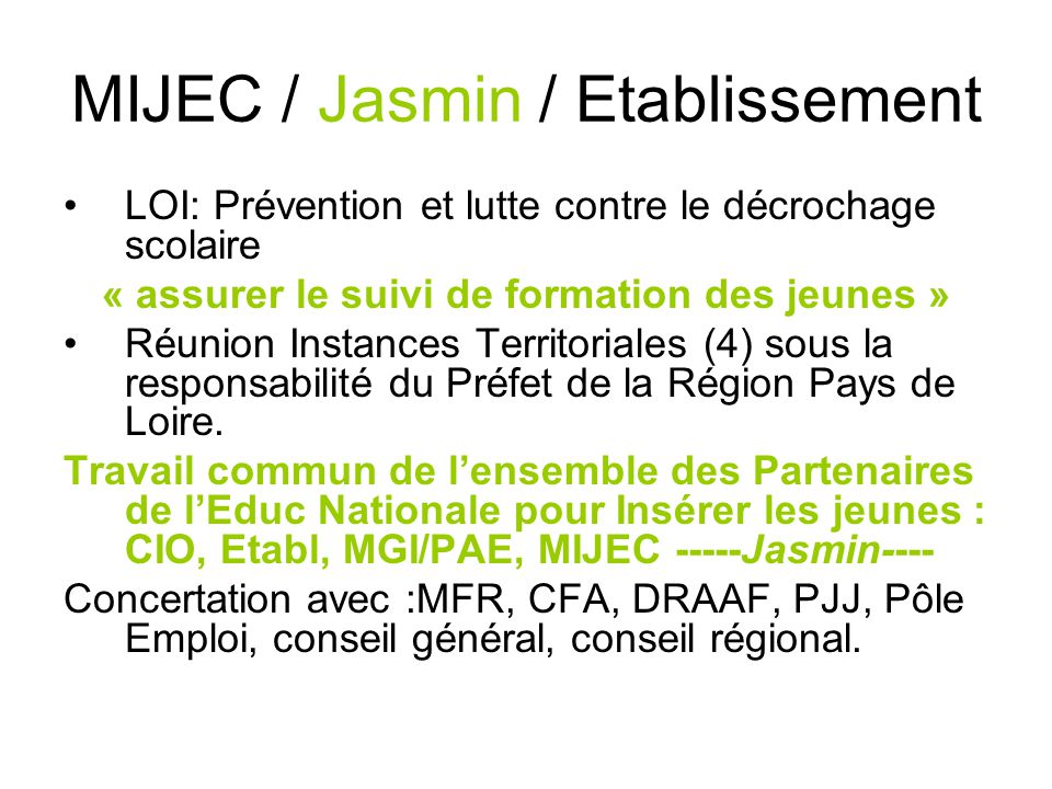 MIJEC / Jasmin / Etablissement