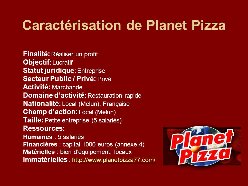 sommaire caract risation de planet pizza contexte commun ppt t l charger. Black Bedroom Furniture Sets. Home Design Ideas