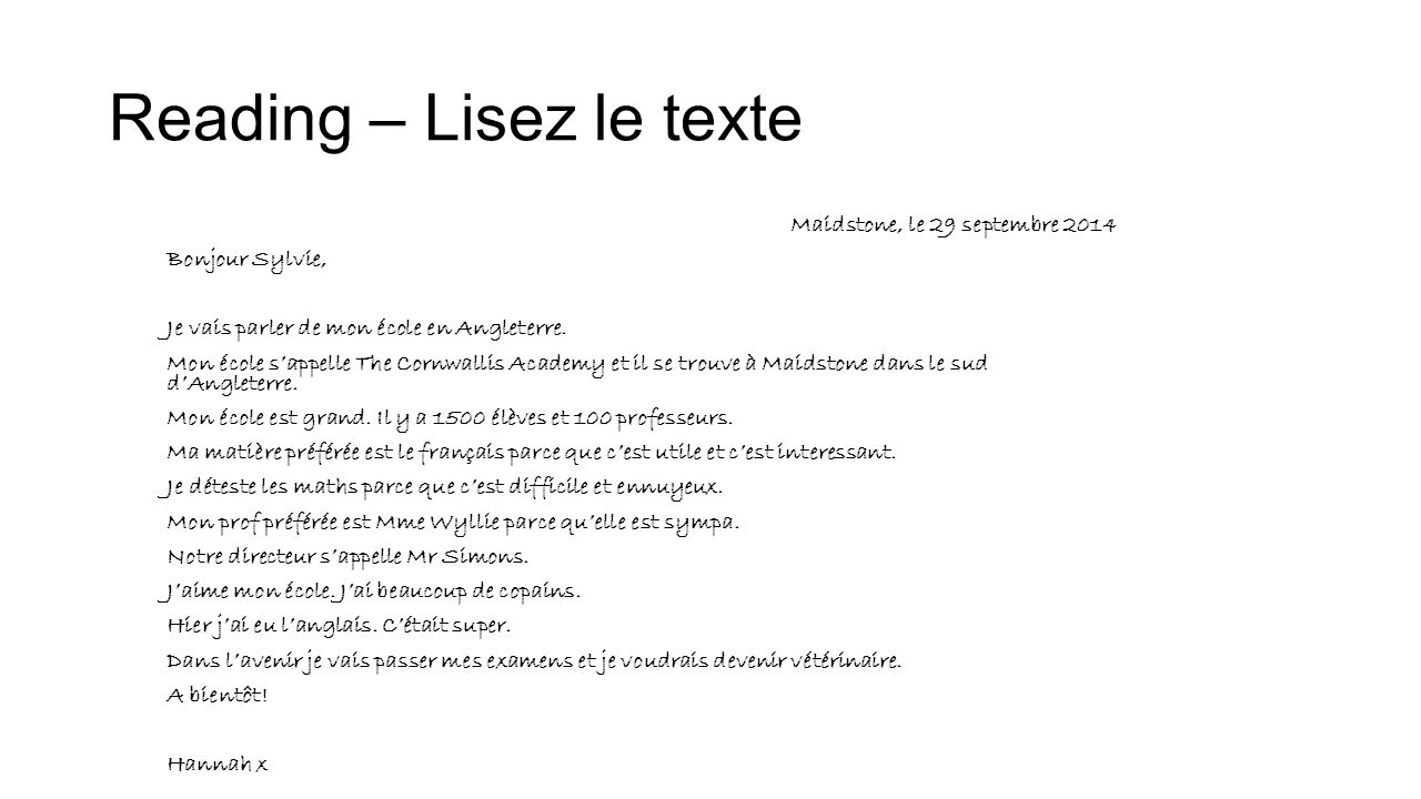 Reading – Lisez le texte