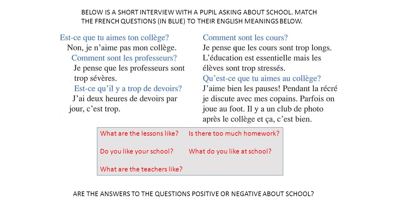 BELOW IS A SHORT INTERVIEW WITH A PUPIL ASKING ABOUT SCHOOL