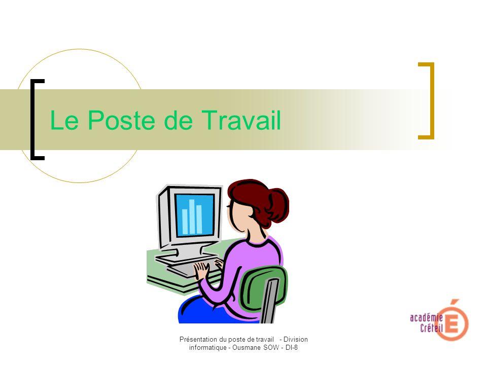 Le Poste De Travail Presentation Du Poste De Travail Division