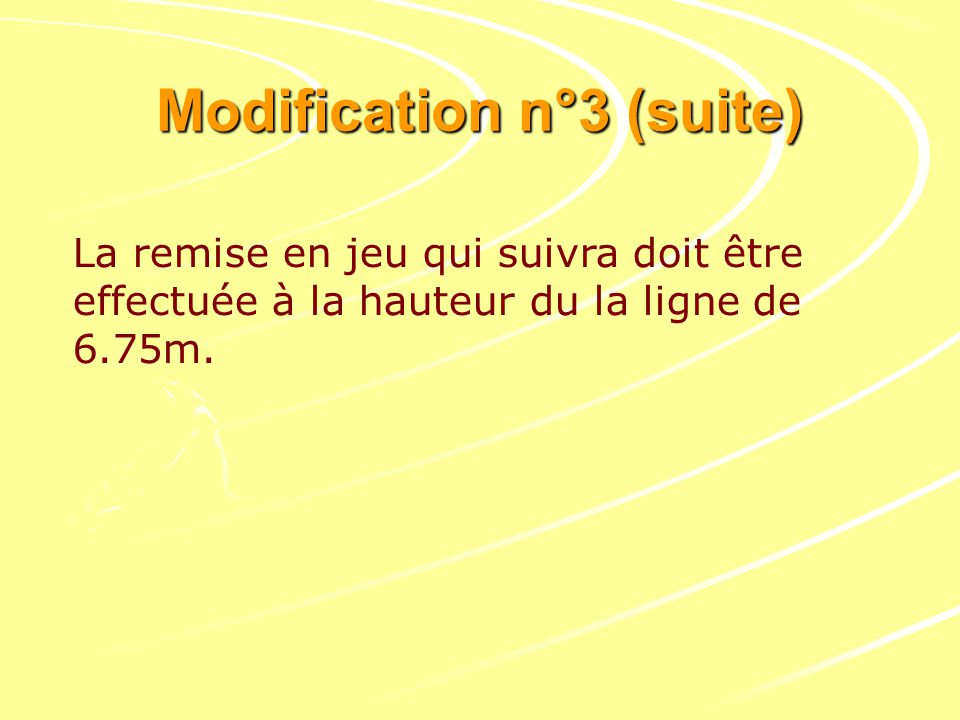 Modification n°3 (suite)