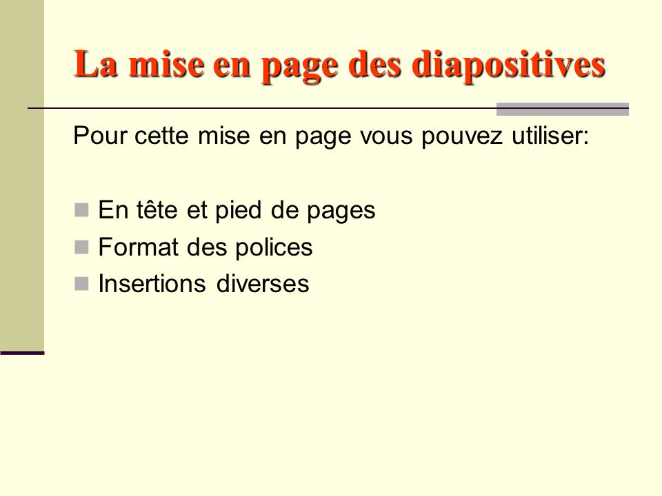 La mise en page des diapositives