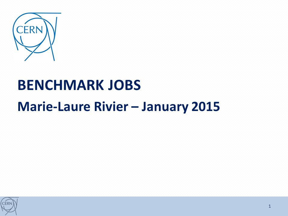 BENCHMARK JOBS Marie-Laure Rivier – January 2015