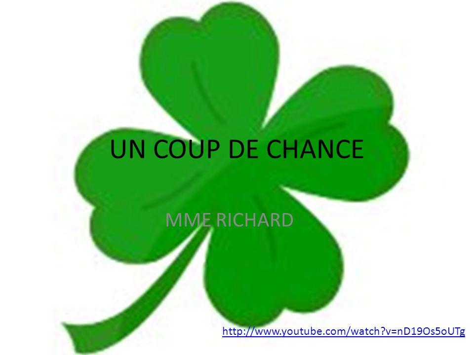 Coup De Chance un coup de chance mme richard - ppt télécharger