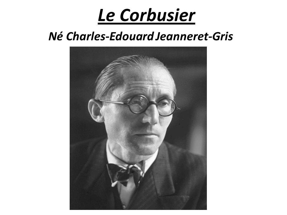 Ne Charles Edouard Jeanneret Gris Ppt Video Online Telecharger