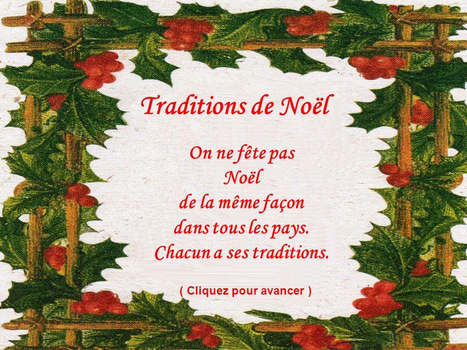tradition de noel Traditions de Noël On ne fête pas Noël de la même façon.   ppt  tradition de noel