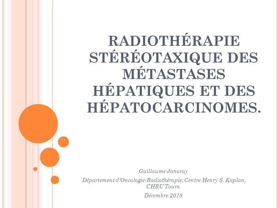 stéréotaxie radiothérapie métastase foie