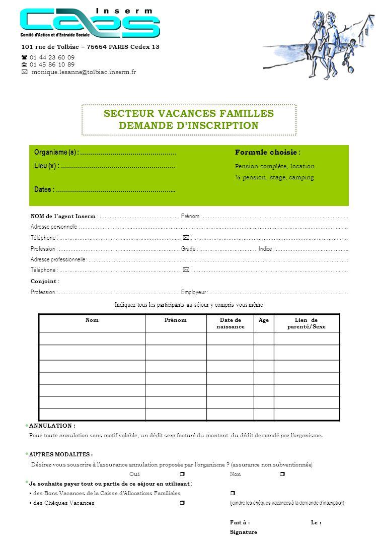secteur vacances familles demande d inscription ppt video online t l charger. Black Bedroom Furniture Sets. Home Design Ideas