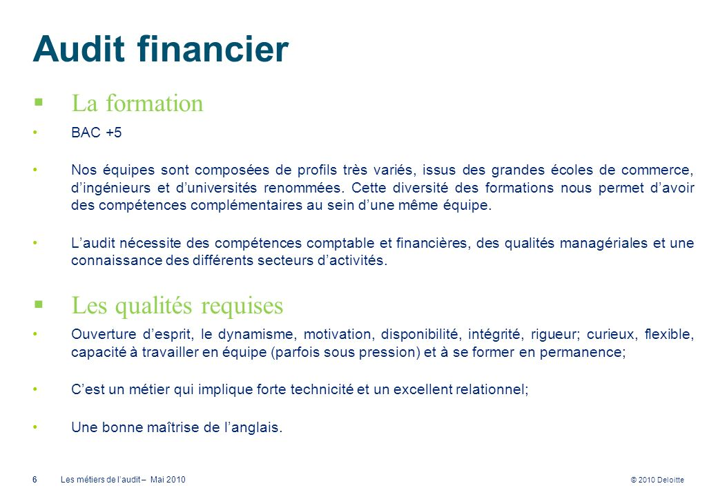 Audit financier La formation Les qualités requises BAC +5