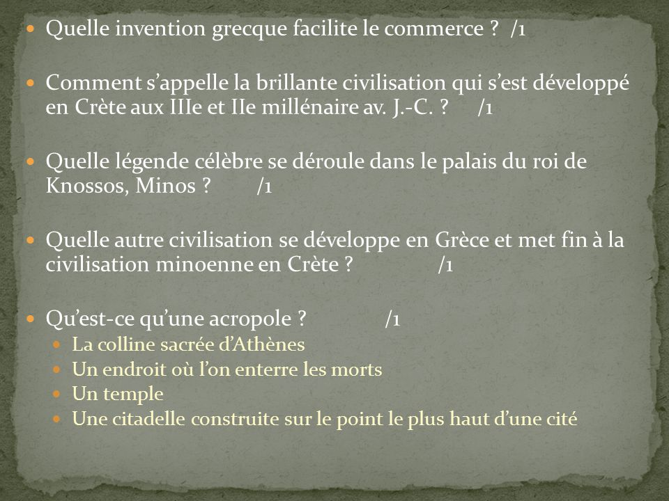 Quelle invention grecque facilite le commerce /1