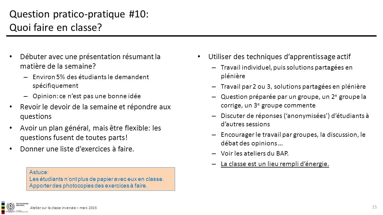 Question pratico-pratique #10: Quoi faire en classe