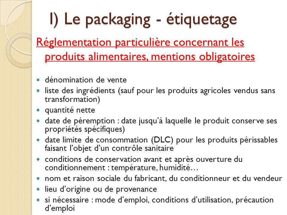 I) Le packaging - étiquetage