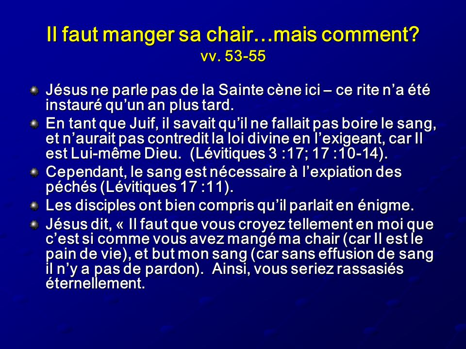 Il faut manger sa chair…mais comment vv. 53-55