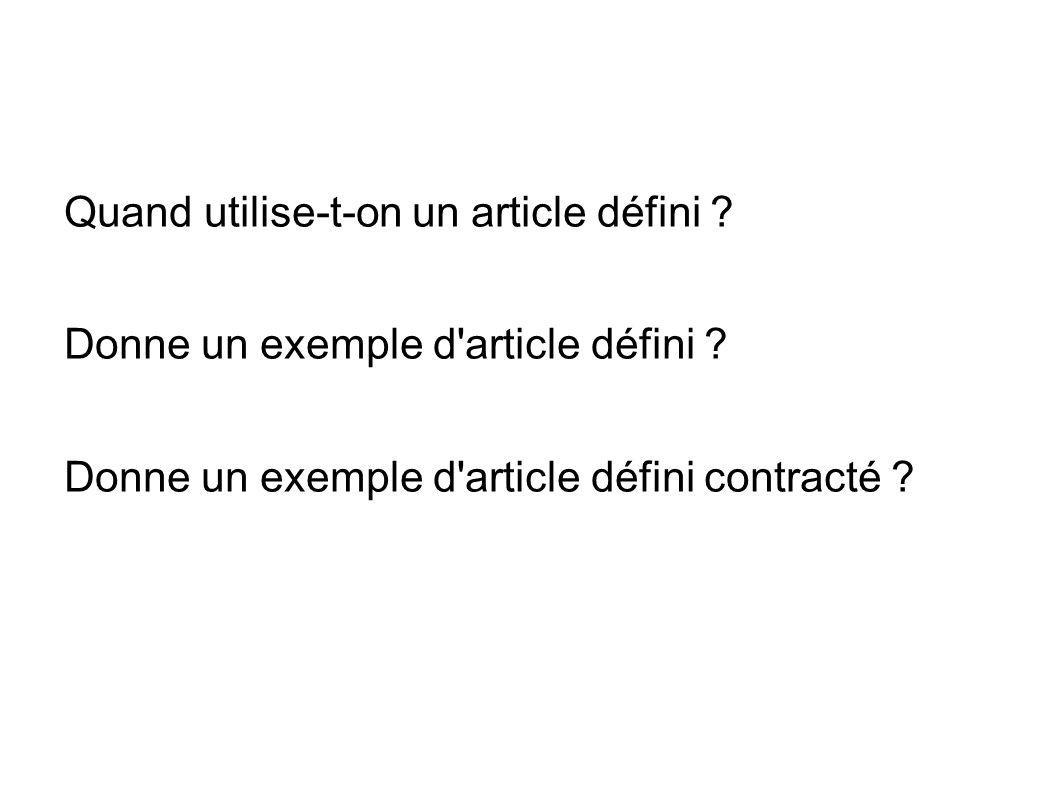 Quand utilise-t-on un article défini