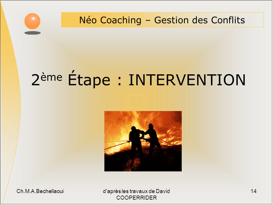 2ème Étape : INTERVENTION