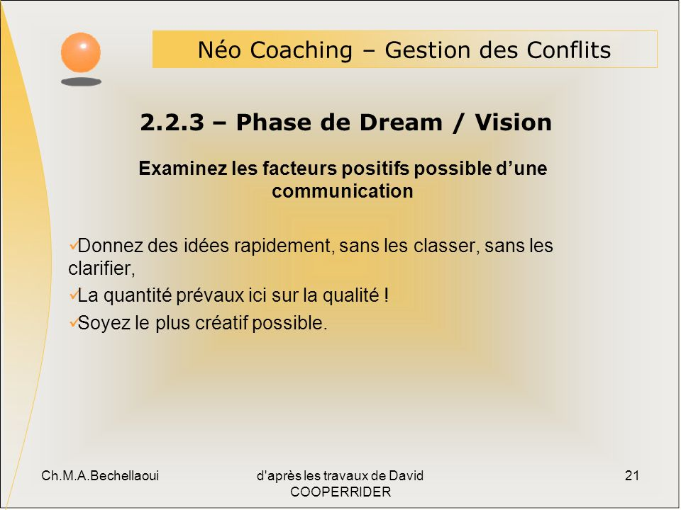 2.2.3 – Phase de Dream / Vision