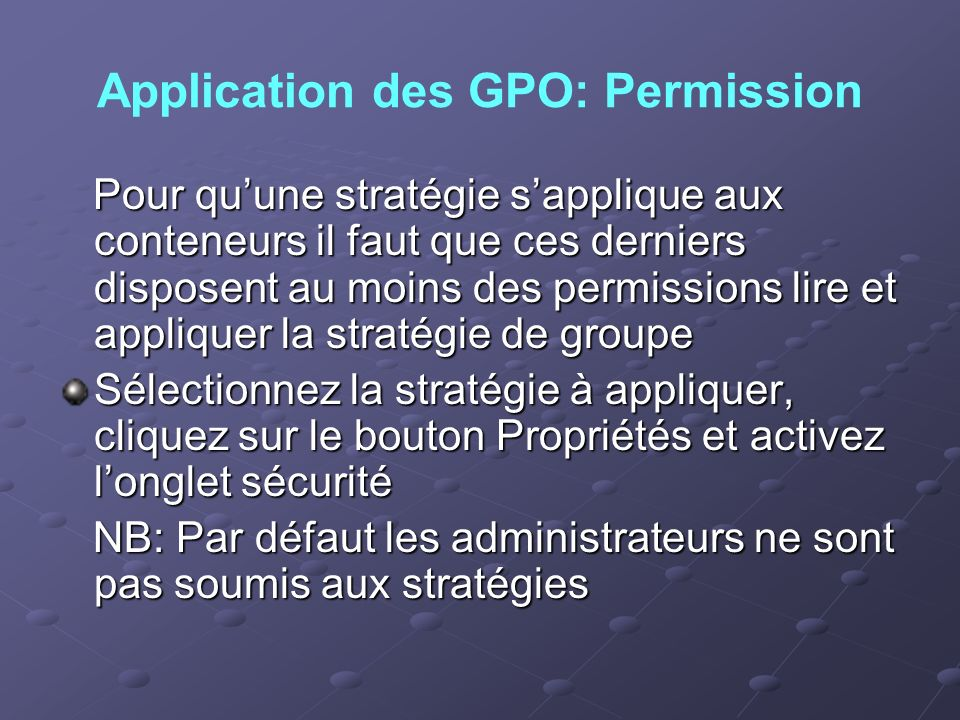 Application des GPO: Permission