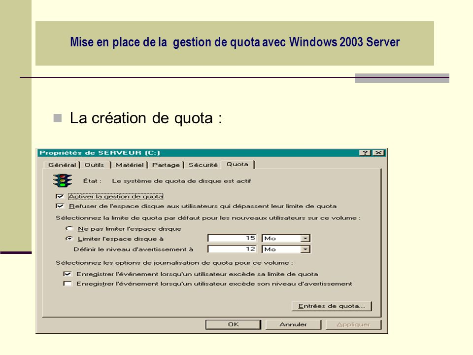 Mise en place de la gestion de quota avec Windows 2003 Server