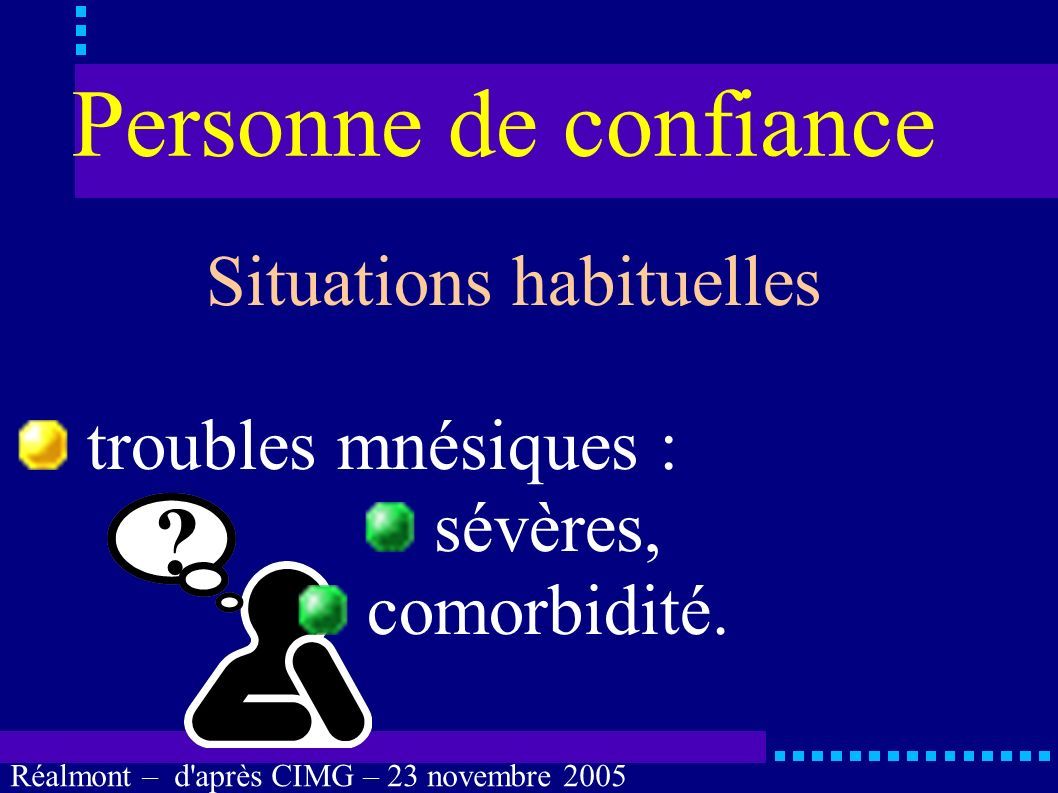 Situations habituelles