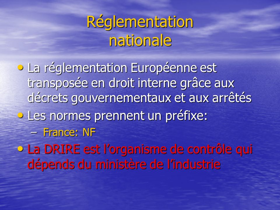 Réglementation nationale
