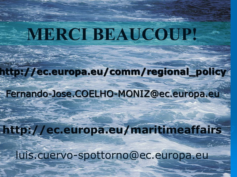 MERCI BEAUCOUP! http://ec.europa.eu/maritimeaffairs