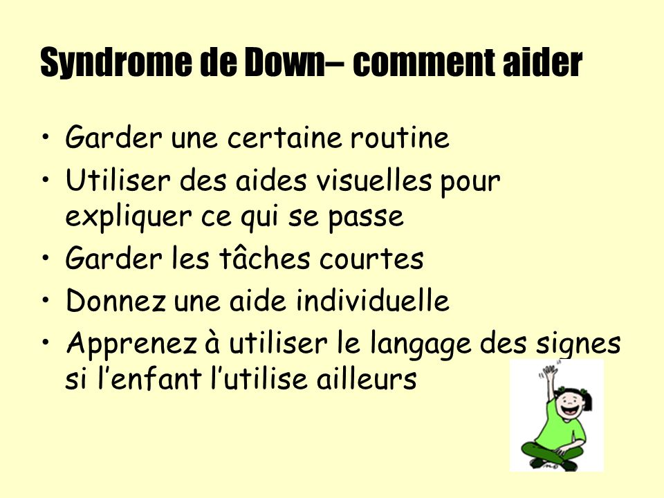 Syndrome de Down– comment aider