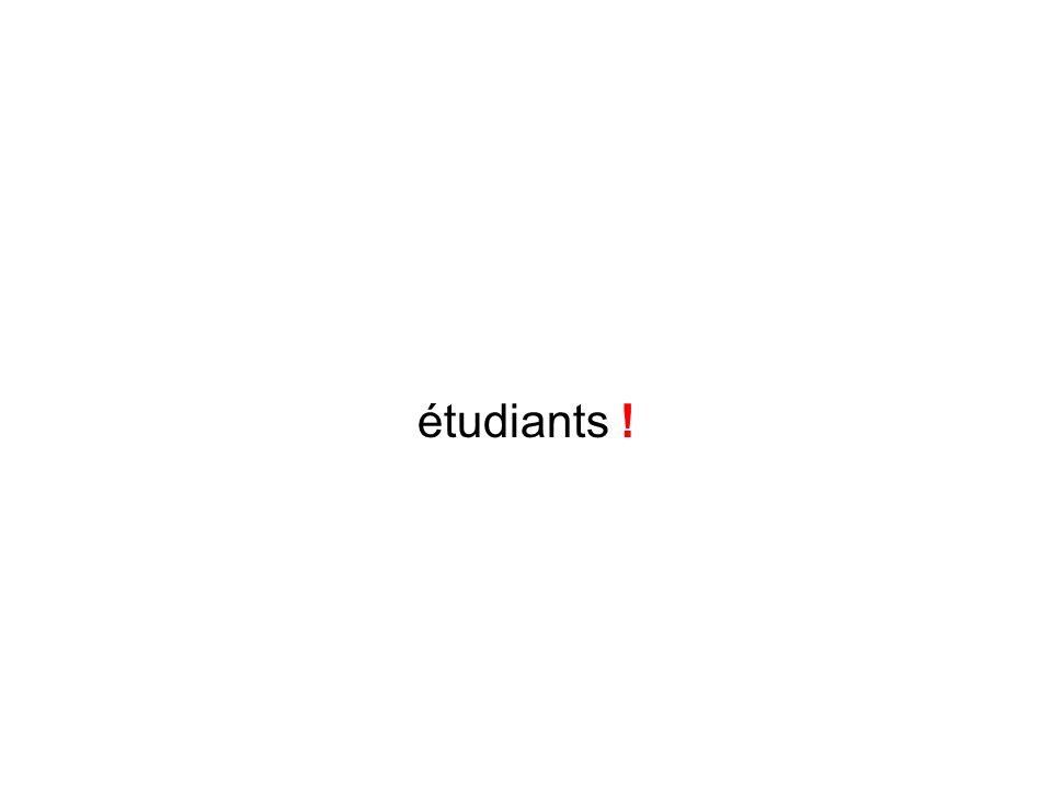 étudiants !