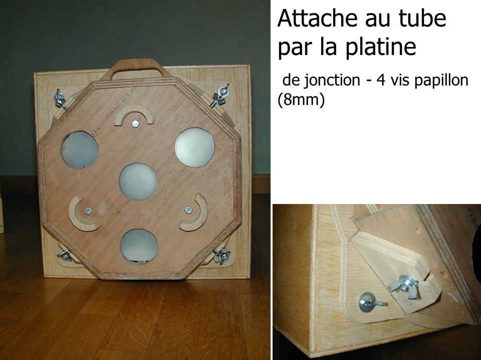 Attache au tube par la platine