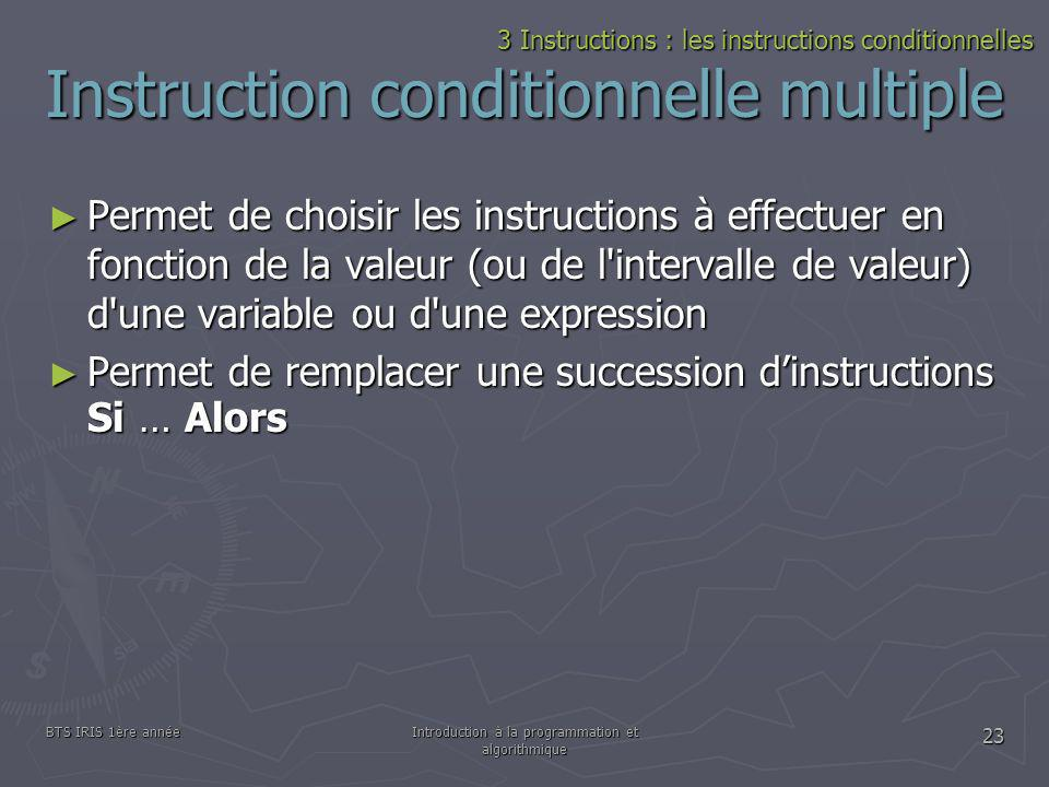 Instruction conditionnelle multiple