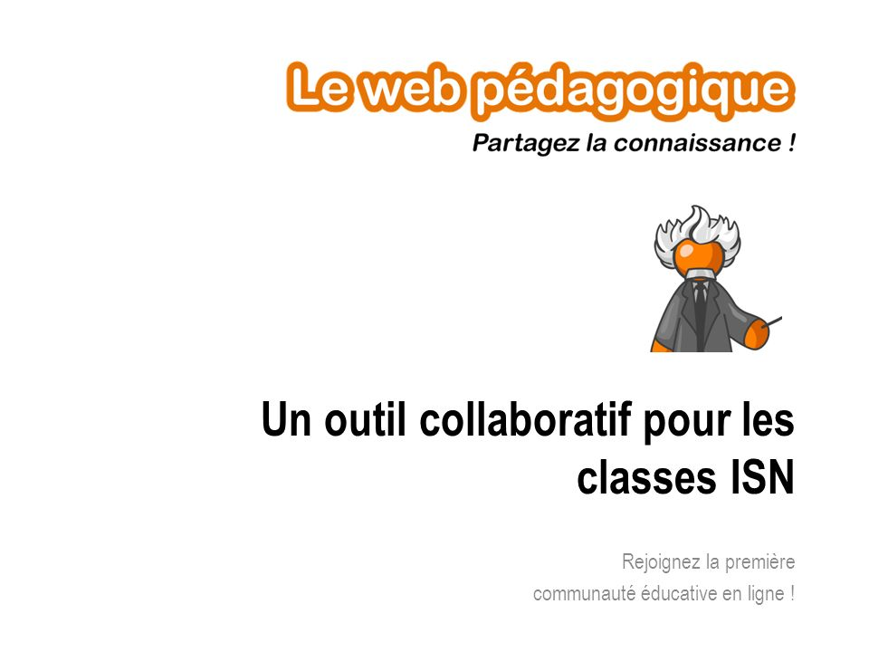 Un outil collaboratif pour les classes ISN