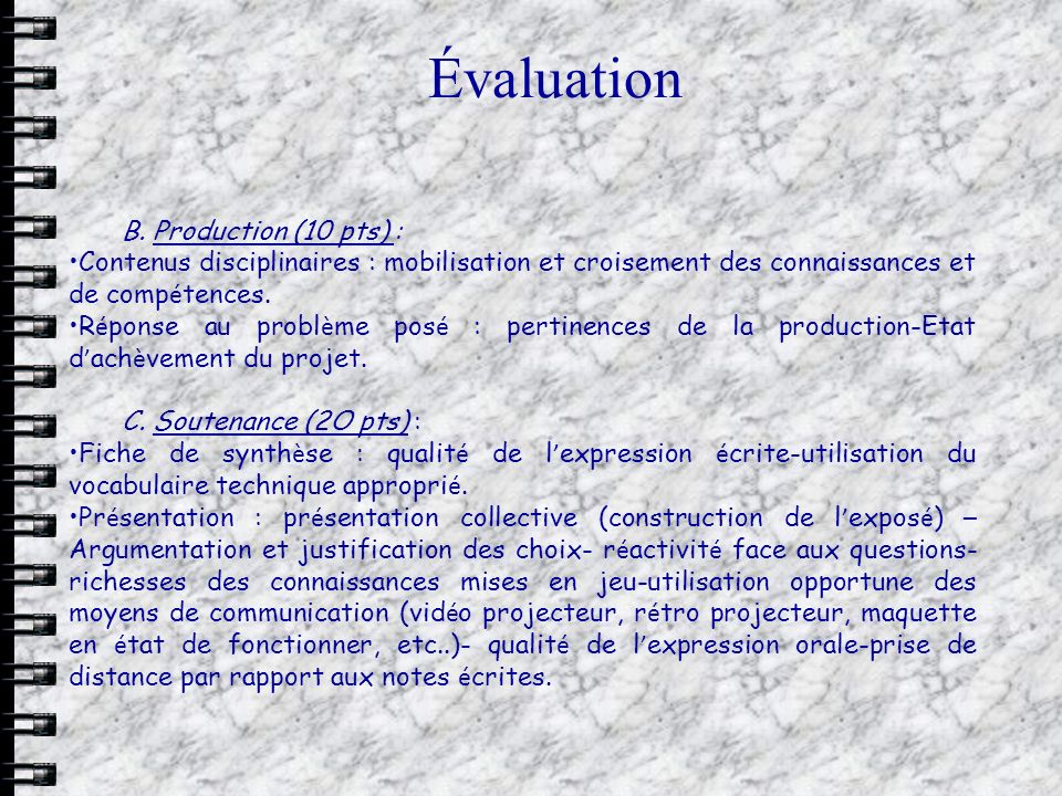 Évaluation B. Production (10 pts) :