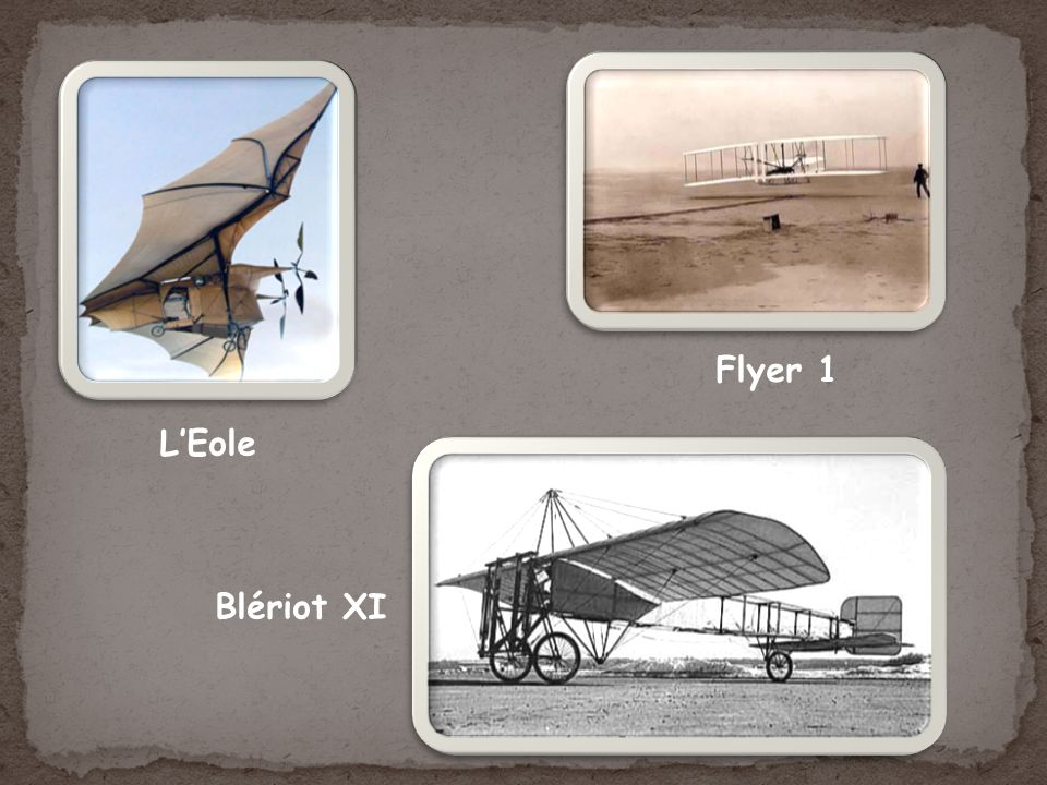 Flyer 1 L'Eole Blériot XI