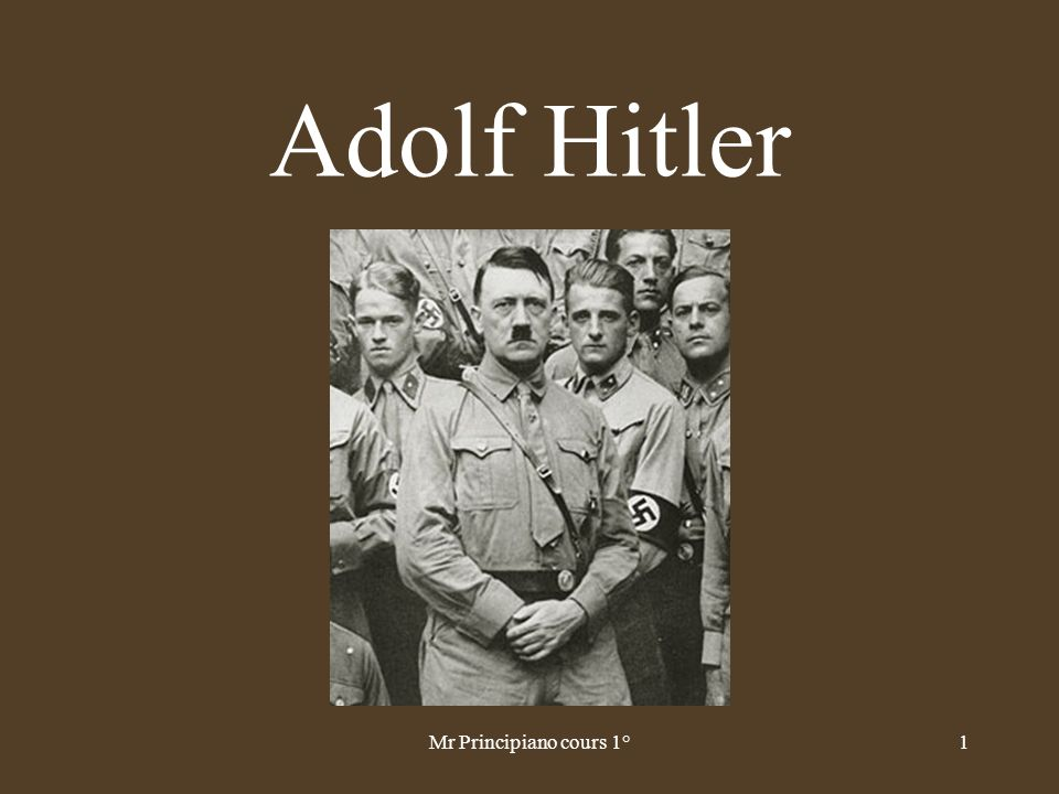Adolf Hitler Mr Principiano cours 1°