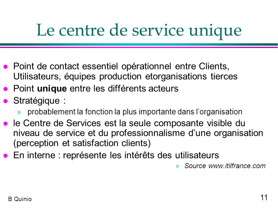 Le centre de service unique