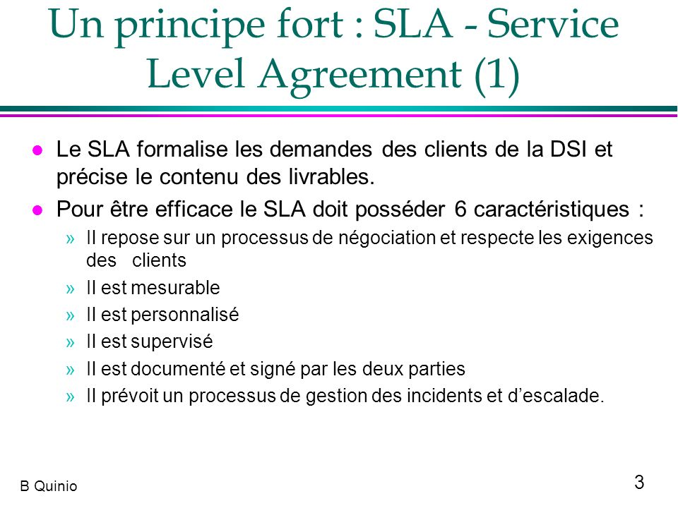 Un principe fort : SLA - Service Level Agreement (1)