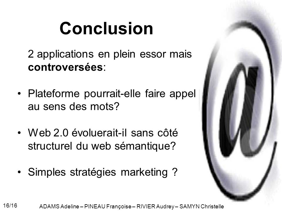 Conclusion 2 applications en plein essor mais controversées: