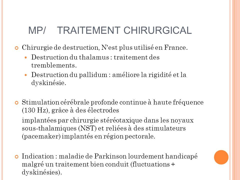 MP/ TRAITEMENT CHIRURGICAL