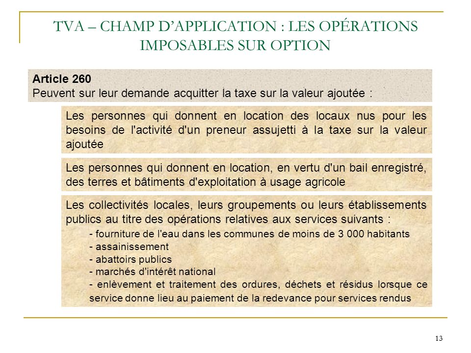 TVA – CHAMP D'APPLICATION : LES OPÉRATIONS IMPOSABLES SUR OPTION