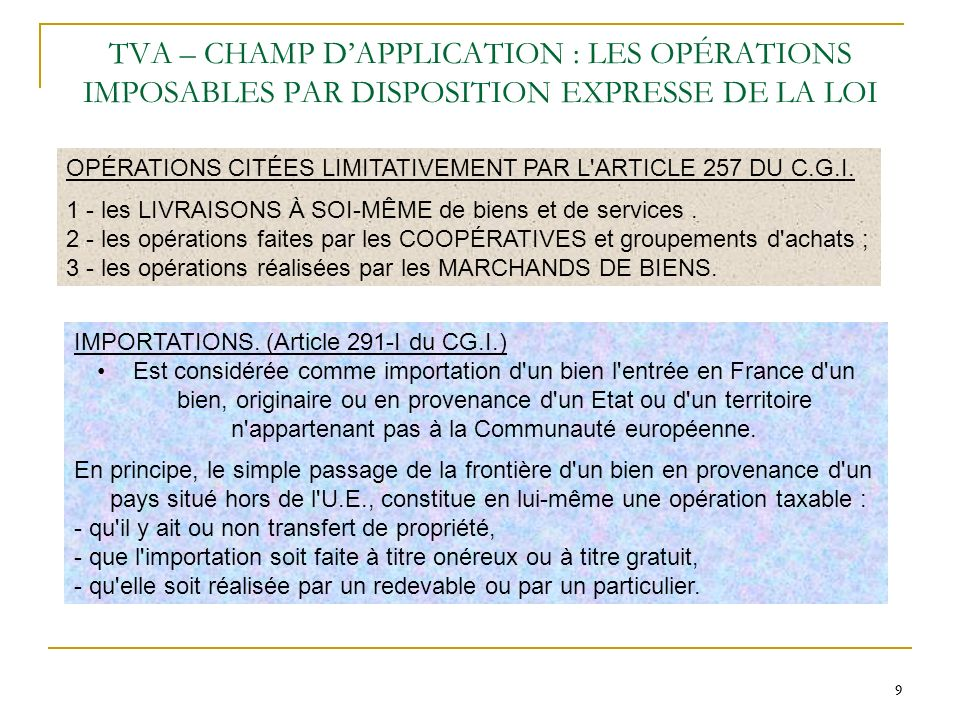 TVA – CHAMP D'APPLICATION : LES OPÉRATIONS IMPOSABLES PAR DISPOSITION EXPRESSE DE LA LOI