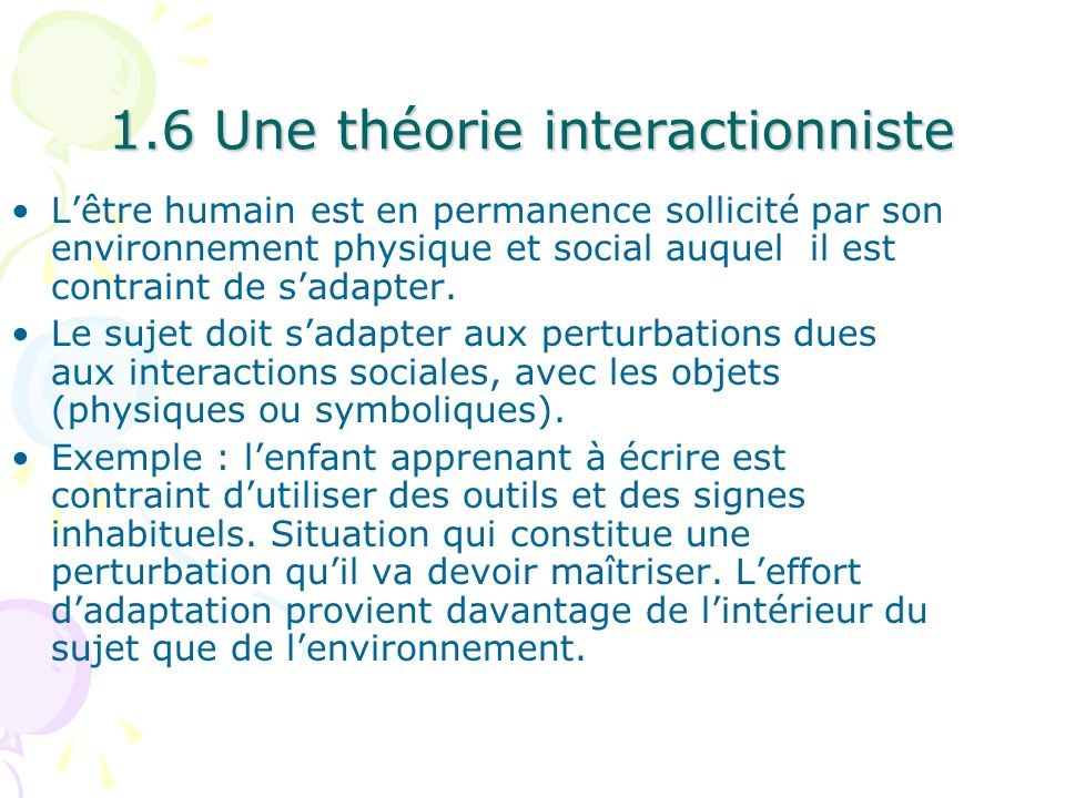 1.6 Une théorie interactionniste